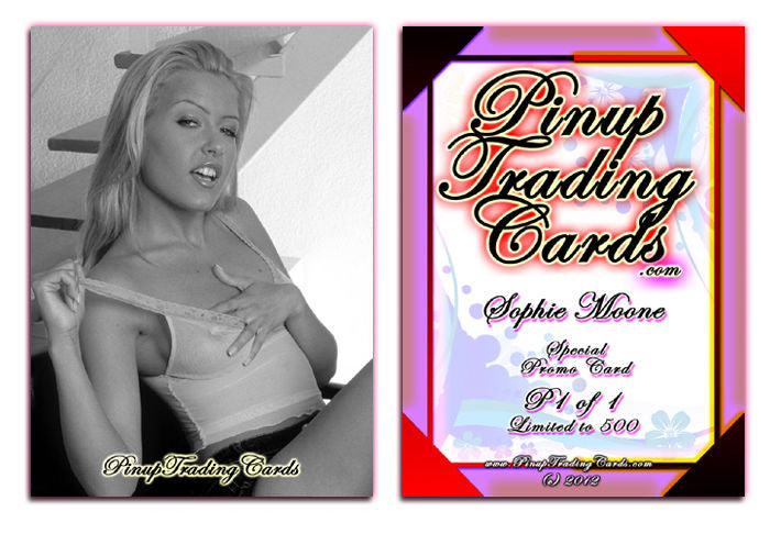 Pinup Trading Cards - Special Promo P1 of 1 - SOPHIE MOONE