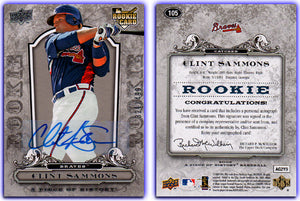 UpperDeck - A Piece of History Baseball - Card 105 Silver Foil - Braves - Clint Sammons - AUTOGRAPHED ROOKIE