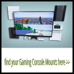 Find Gaming Console Mounts Now