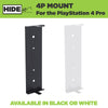 HIDEit 4P | PlayStation PS4 Pro Mount