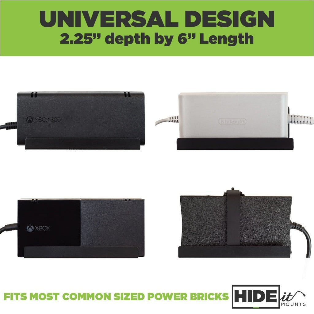 HIDEit Mounts universal design is able to fit and wall mount Nintendo, xbox, and other power bricks.