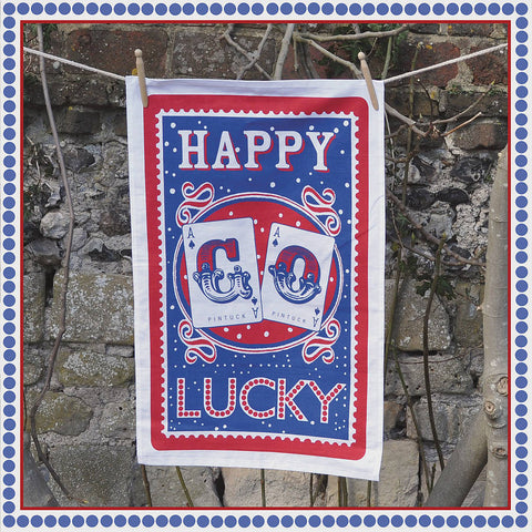 Tea Towel: Happy Go Lucky