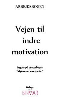 Vejen til indre motivation