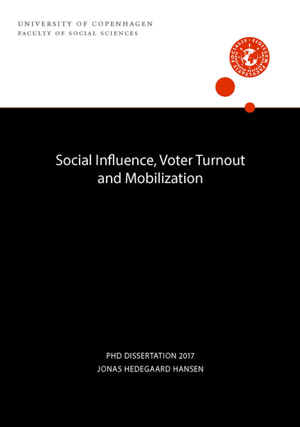 Social Influence, Voter Turnout and Mobilization