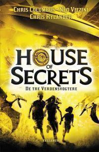 House of Secrets #3: De tre Verdensvogtere