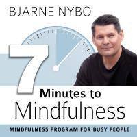 7 Minutes to Mindfulness
