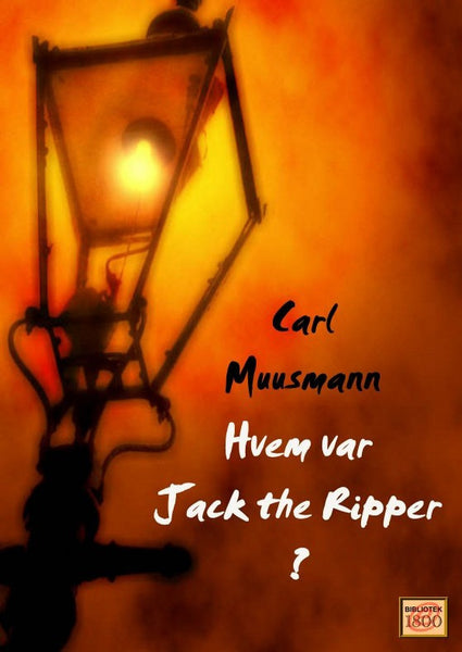 Hvem var Jack the Ripper?