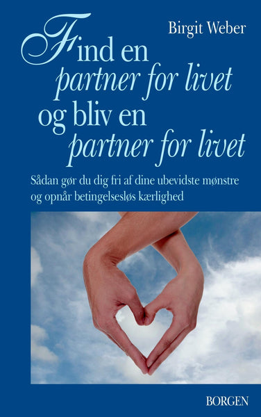 Find en partner for livet og bliv en partner for livet