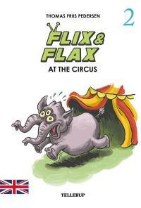 Flix & Flax #2: Flix & Flax at the Circus