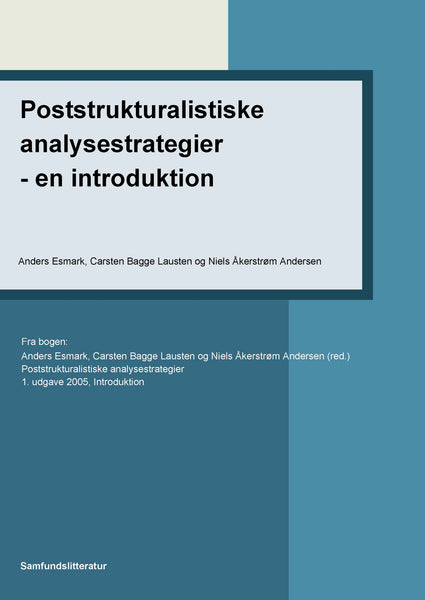 Poststrukturalistiske analysestrategier - en introduktion