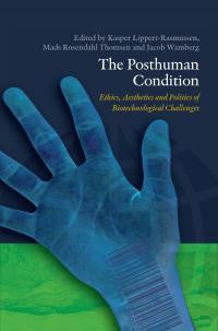 The Posthuman Condition