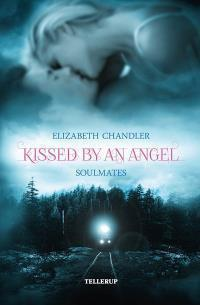 Kissed by an Angel #3: Soulmates