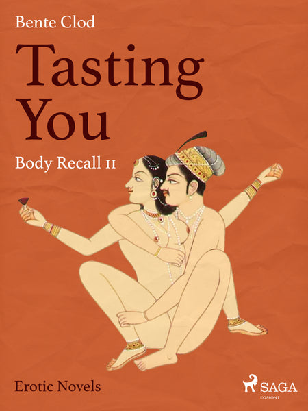 Tasting You 11 - Body Recall