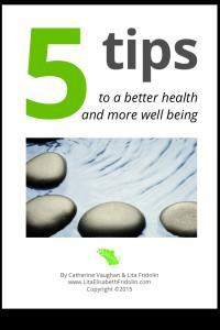 5 tips to a better health and more well being