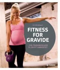 Fitness for gravide