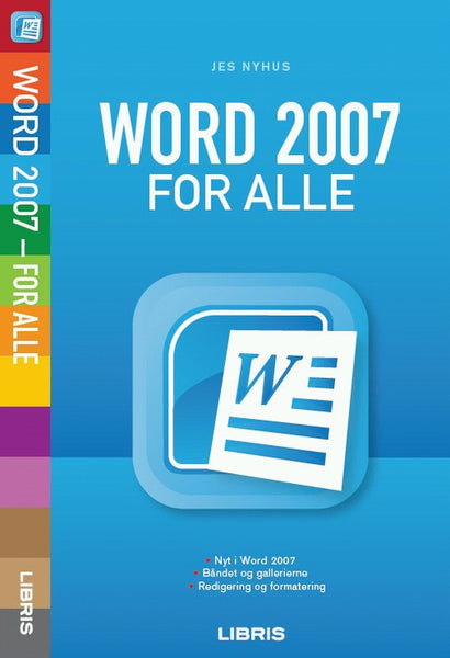 Word 2007 for alle, 2. udg.