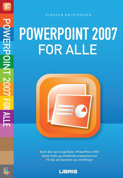 PowerPoint 2007 for alle, 2. udg.