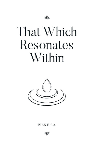 That Which Resonates Within