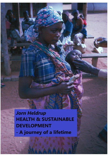 Health & Sustainable Development - A journey of a lifetime