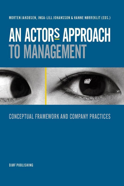 An Actor's Approach to Management