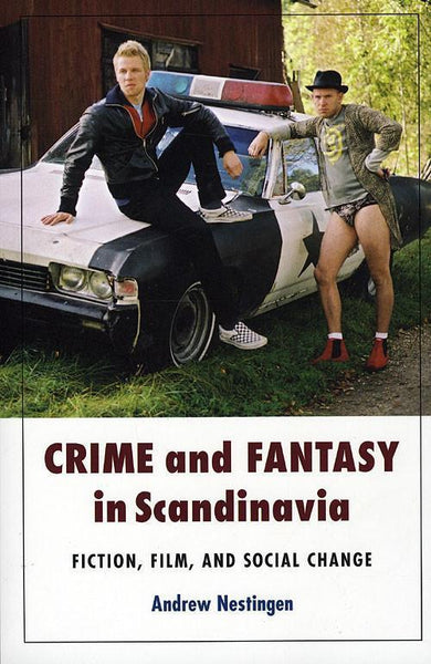 Crime and Fantasy in Scandinavia