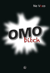 Omo Bitch