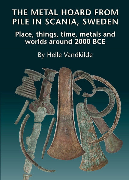 The Metal hoard from Pile in Scania, Sweden