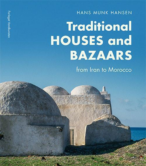 Traditional Houses and Bazaars