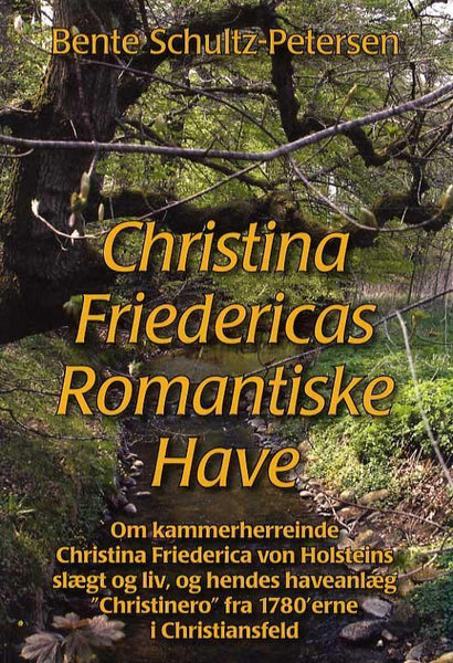 Christina Friedericas romantiske have
