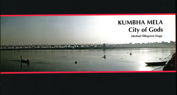Kumbha Mela - City of Gods