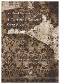 A Christina Rossetti Song Book