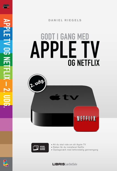 Godt i gang med Apple TV & Netflix 2. udg.