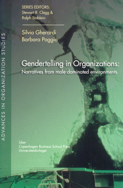 Gendertelling in Organizations: