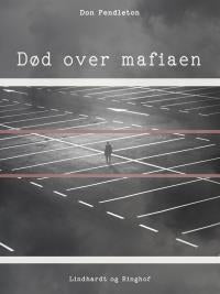 Død over mafiaen