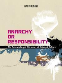 Anarchy or Responsibility