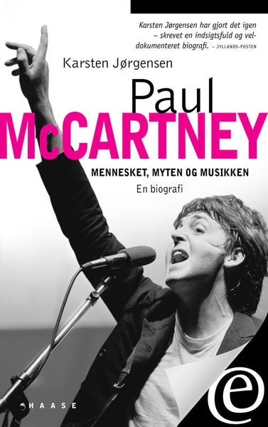 Paul McCartney. Mennesket, myten og musikken