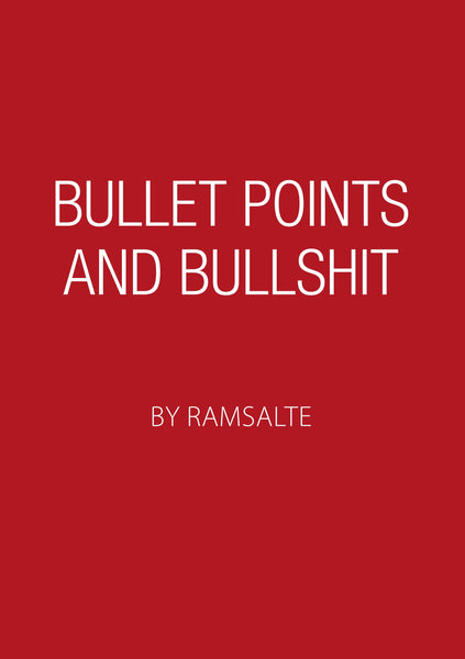 Bullet points and bullshit