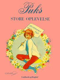 Puks store oplevelse