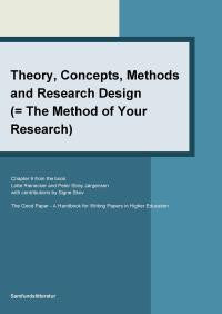 Theory, concepts, methods and research design (= the method of your research)