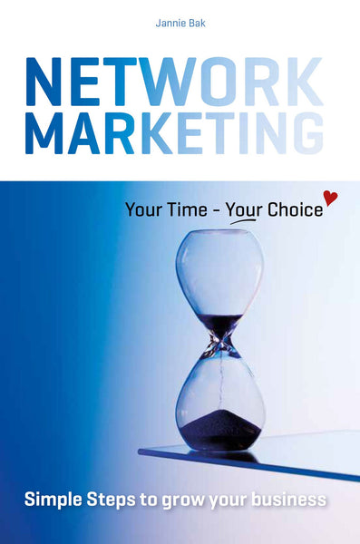 Network Marketing - Your Time - Your Choice ♥