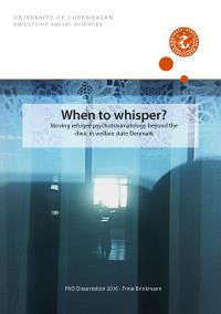 When to whisper? Moving refugee psychotraumatology beyond the clinic in welfare state Denmark