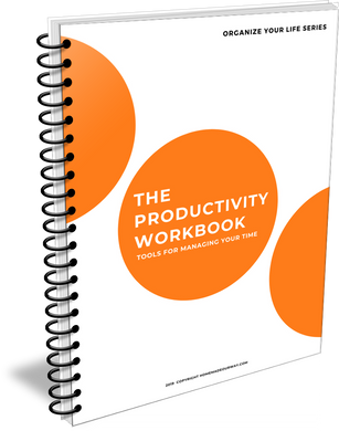 The Productivity Workbook: Tools for Managing Your Time