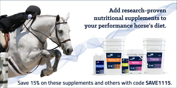 Add research-proven nutritional supplements to your performance horse's diet and save 15% with code  SAVE1115.