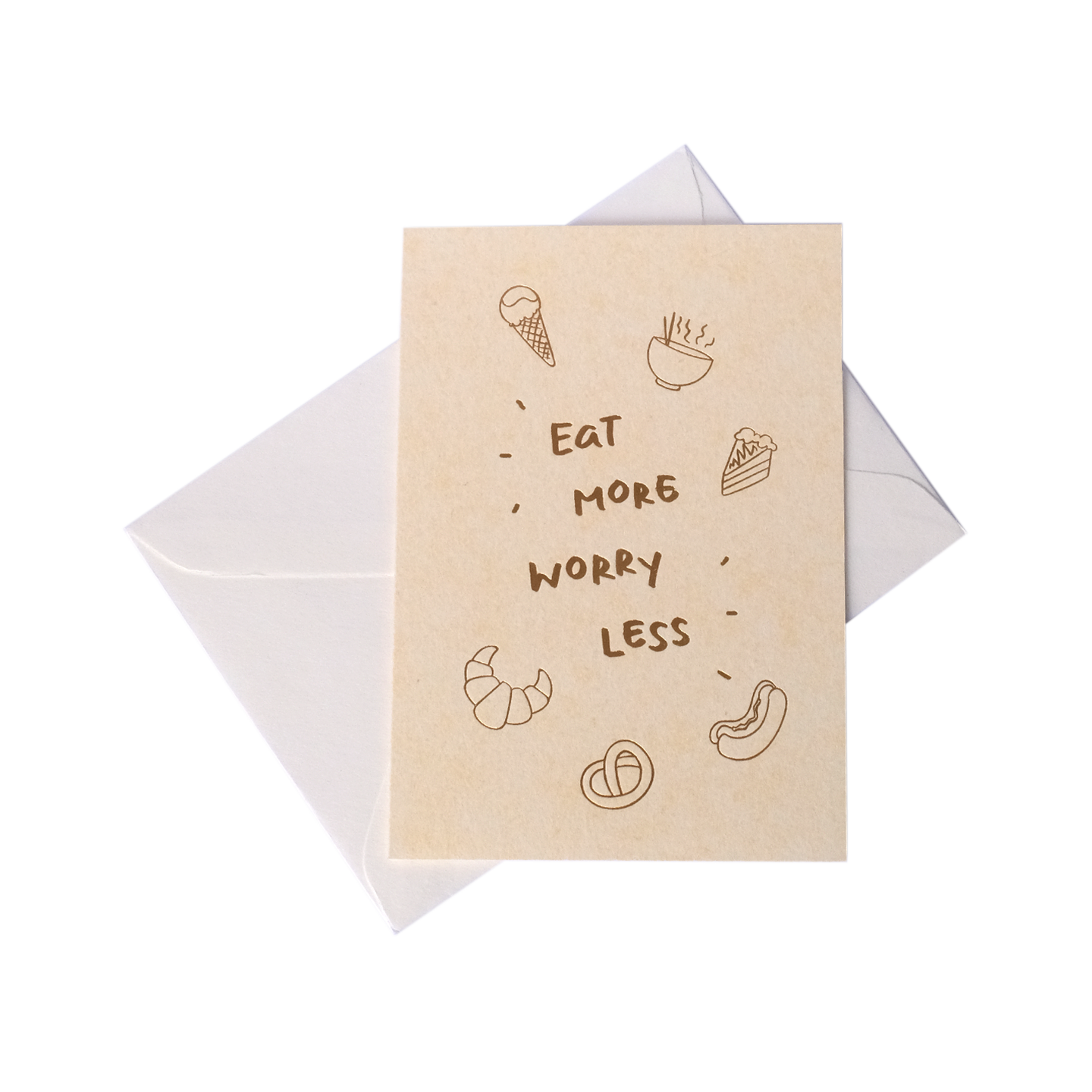 Eat More Worry Less