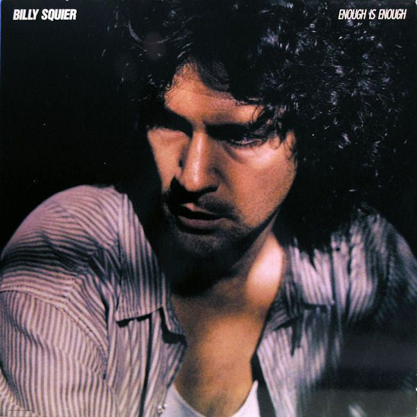SEALED BILLY SQUIER: Enough Is Enough