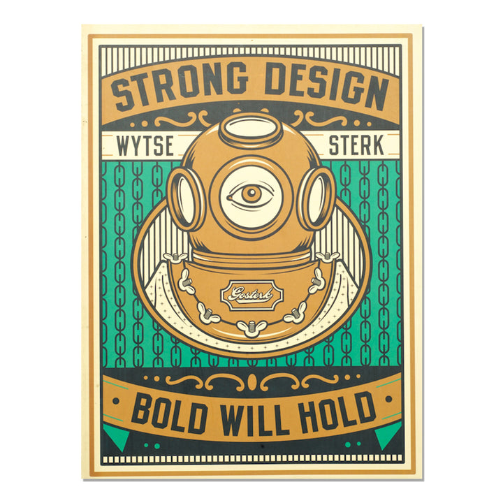 Strong Design, Bold Will Hold
