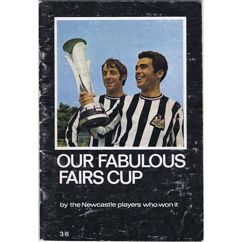 Our Fabulous Fairs Cup | Newcastle United Official Brochure | 1969 |  The Mag Shop