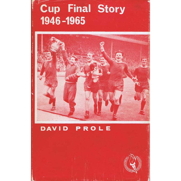 Cup Final Story 1946-1965| David Prole| Newcastle United Book | The Mag Shop