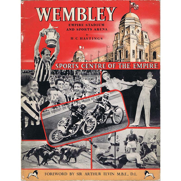 Wembley Empire Stadium and Sports Arena | H.C. Hastings | 1955 Booklet | Newcastle United | The Mag Shop
