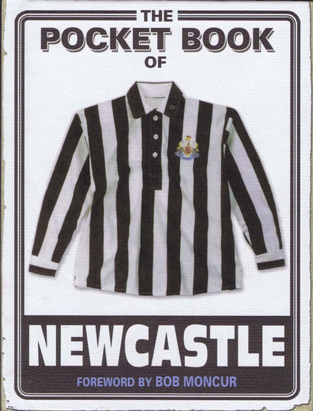 The Pocket Book Of Newcastle | NUFC The Mag Shop